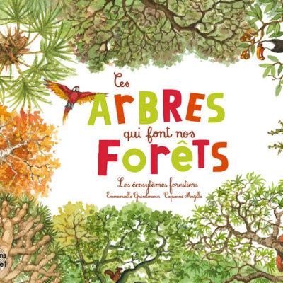 Ces_arbres_qui_font_nos_foret_couv_BD_editions_ricochet