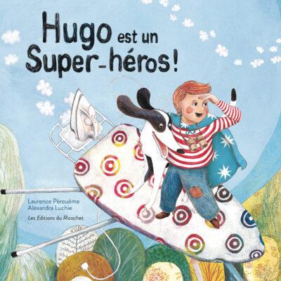 hugo est un super héros libre éditions du ricochet